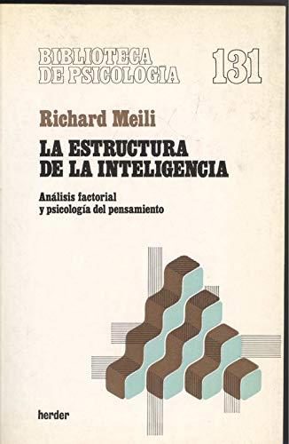 9788425414527: La estructura de la inteligencia: análisis factorial y psocilogía el pensamiento