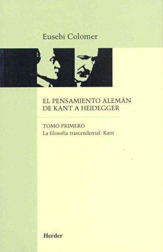 El Pensamiento Aleman de Kant a Heidegger: Eusebi Colomer