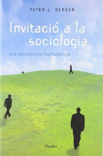 9788425415302: Invitació a la sociologia. una perspectiva humanística