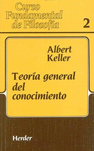 9788425415784: Teoría general del conocimiento