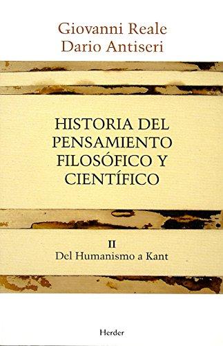 9788425415890: Historia del pensamiento filosófico y científico II: Del Humanismo a Kant