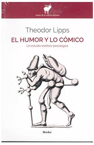9788425416019: Humor y lo cómico,El: Un estudio estético-psicológico