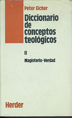 9788425416354: Diccionario de conceptos teológicos, Tomo II