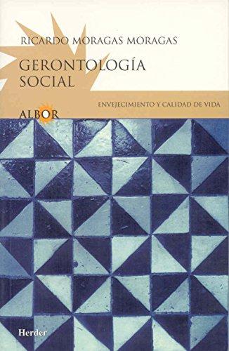 Gerontologia social: envejecimiento y calidad de vida: Moragas Moragas, Ricardo