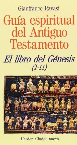 9788425418129: Libro del Génesis (1-11) (Guía espiritual del Antiguo Testamento)