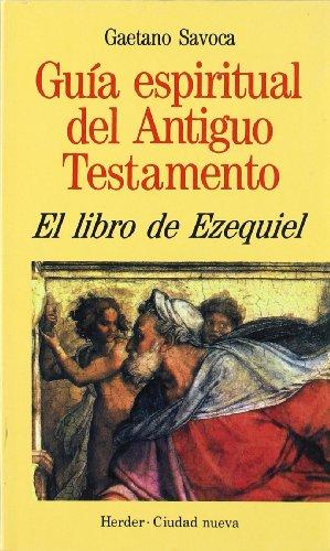 9788425418181: Libro de Ezequiel (Guía espiritual del Antiguo Testamento)