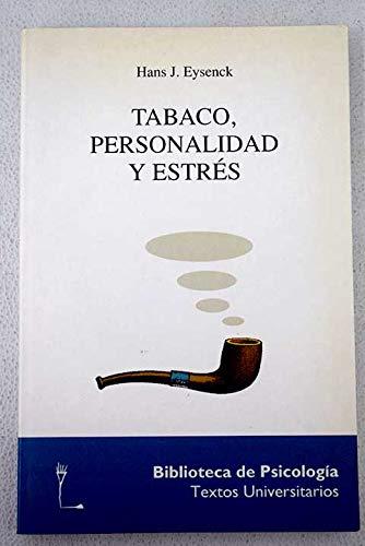9788425418341: Tabaco Personalidad y Estres (Spanish Edition)