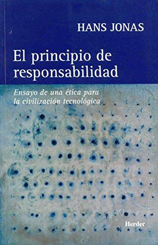 9788425419010: El principio de responsabilidad: Ensayo de una ética para la civilización tecnológica