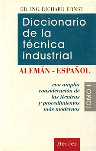 9788425419171: Dicc. De La Tecnica Industrial Aleman-Español - Tomo I