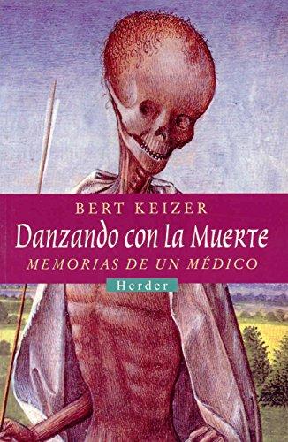 Danzando Con La Muerte. Version Castellana De: Keizer, Bert
