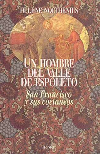 9788425419928: Un hombre del valle de Espoleto : San Francisco y sus coetáneos