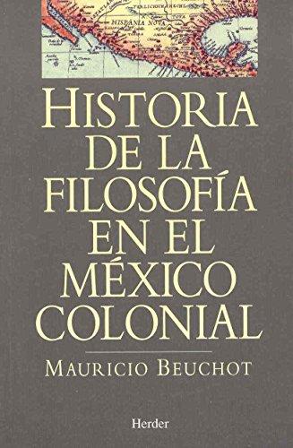9788425419980: Historia de la filosofia en el Mexico Colonial (Spanish Edition)