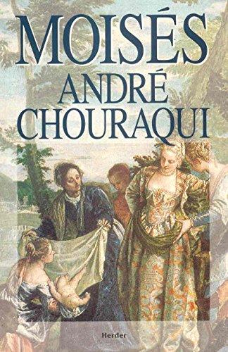Moisés: André Chouraqui