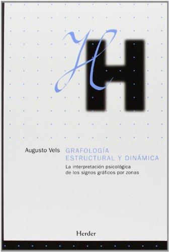9788425420290: Grafología estructural y dinámica: La interpretación psicológica de los signos gráficos por zonas