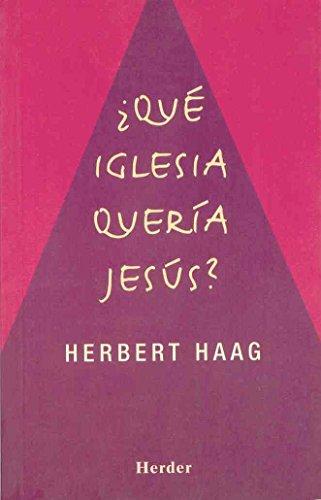 9788425420399: Que iglesia queria Jesus? (Spanish Edition)