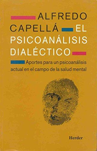9788425420696: Psicoanalisis Dialectico, El (Spanish Edition)