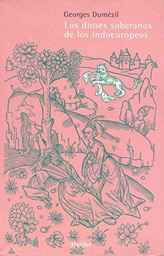 Los dioses soberanos de los indoeuropeos (8425420962) by Georges Dumézil