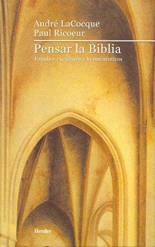 9788425421167: Pensar la Biblia: Estudios exegéticos y hermenéuticos