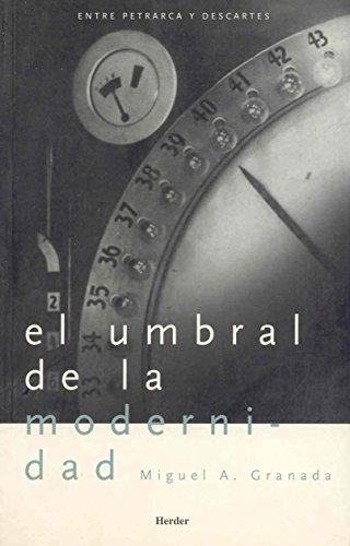 9788425421235: El Umbral de La Modernidad (Spanish Edition)