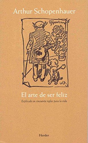 9788425421242: Arte De Ser Feliz, El