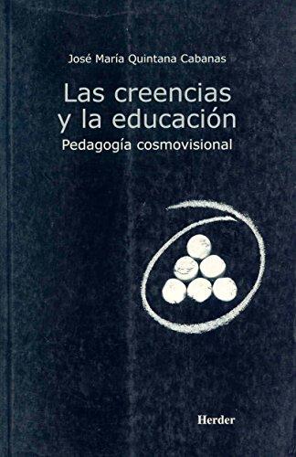 9788425421396: CREENCIAS Y LA EDUCACION, LAS