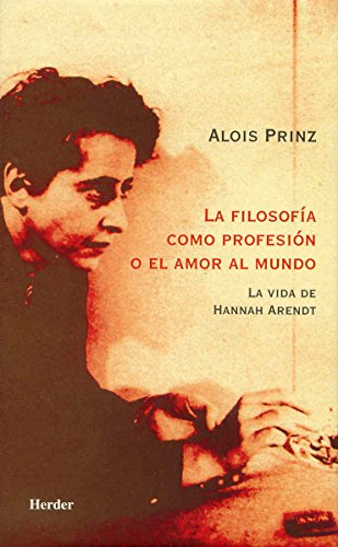 9788425421730: La Filosofia Como Profesion O El Amor del Mundo (Spanish Edition)