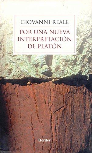 9788425421839: Por una nueva interpretación de Platón: Relectura de la metafísica de los grandes diálogos a la luz de lasDoctrinas no escritas