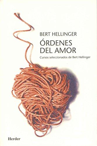 9788425421969: Órdenes del amor: Cursos seleccionados de Bert hellinger