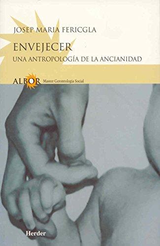 9788425421976: Envejecer: Una antropología de la ancianidad