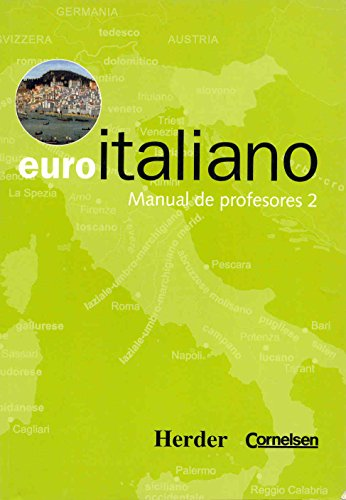 Euro italiano. Manual de profesores: Vv.Aa