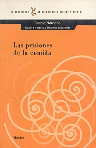 9788425422256: Las prisiones de la comida (Spanish Edition)