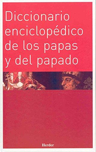 9788425422423: Diccionario enciclopedico de los papas y del papado (Spanish Edition)