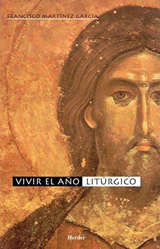 9788425422911: Vivir el año litúrgico