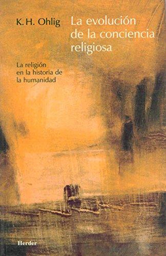 9788425423017: La Evolucion De La Conciencia Religiosa (La Religion en la Historia de la Humanidad)