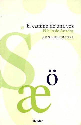 El camino de una voz. El hilo de Ariadna.: Joan Ferrer
