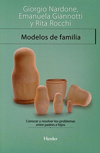 9788425423321: Modelos de familia. Conocer y resolver los problemas entre padres e hijos (Terapia Breve)