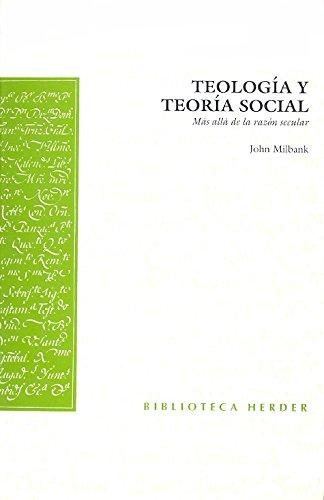 9788425423376: Teología y Teoría Social