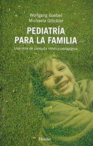 9788425423673: Pediatría para la familia: Una obra de consulta médico-pedagógica