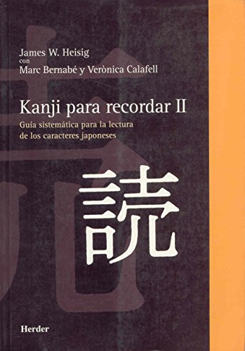 Kanji para recordar, II (Spanish Edition): Heisig, James W.;