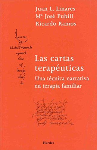 9788425423963: Las cartas terapeuticas. Una tecnica narrativa en terapia familiar (Spanish Edition)