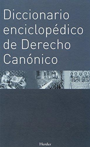 9788425424526: Diccionario enciclopédico de Derecho Canónico
