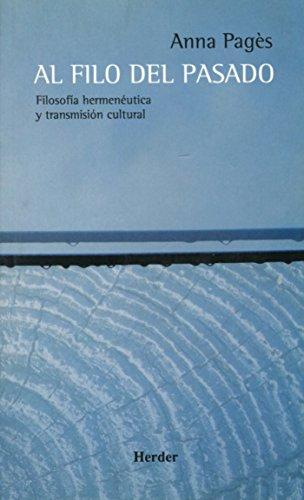 9788425424595: Al filo del pasado: Filodofía hermenéutica y transmisión cultural
