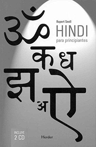 HINDI PARA PRINCIPIANTES (LIBRO + 2 CD): SNELL, Rupert