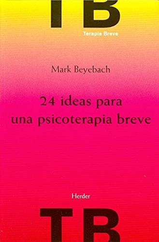 9788425424861: ***24 Ideas para una psicoterapia breve