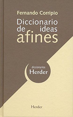 Diccionario de ideas afines (Spanish Edition) - Corripio, Fernando