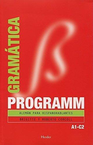 Programm. Gramática A1C2: Alemán para hispanohablantes: Corcoll, Brigitte y
