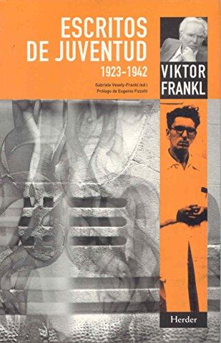 ESCRITOS DE JUVENTUD 1923-1942: FRANKL, Viktor E.
