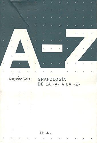 DIC,GRAFOLOGIA DE LA A A LA Z RTCA 2ªED, - Vels,Augusto