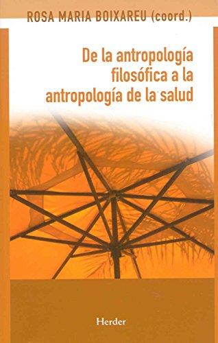 9788425425172: De la antropología filosófica a la antropología de la salud