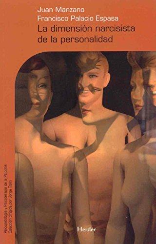 La dimensión narcisista de la personalidad (Paperback): Juan Manzano Garrido,